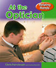 At the Optician by Chris Fairclough (Paperback, 2013)