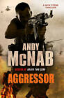Aggressor: (Nick Stone Thriller 8) by Andy McNab (Paperback, 2011)