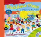 Songbooks: Shukalaka shake: Songs for a Young Child's Day by Kate Corkery, Michele Chowrimootoo, Anne Johnson (Mixed media product, 2011)