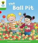 Oxford Reading Tree: Level 2: Decode and Develop: the Ball Pit by Roderick Hunt (Paperback, 2011)