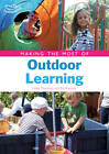 Making the Most of Outdoor Learning by Pat Brunton, Linda Thornton (Paperback, 2011)