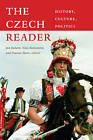 The Czech Reader: History, Culture, Politics by Duke University Press (Paperback, 2010)