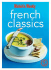 French Classics: Triple-Tested Recipes from France for the Best of French Cuisine, from Quiche to Coq Au Vin and Much More by The Australian Women's Weekly (Paperback, 2013)