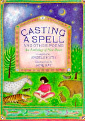 (good)-casting A Spell And Other Poems: An Anthology Of New Poems (poetry & Folk