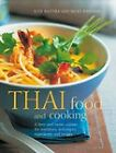 Thai Food and Cooking: A Fiery and Exotic Cuisine: The Tradition, Techniques, Ingredients and Recipes by Judy Bastyra, Becky Johnson (Paperback, 2011)