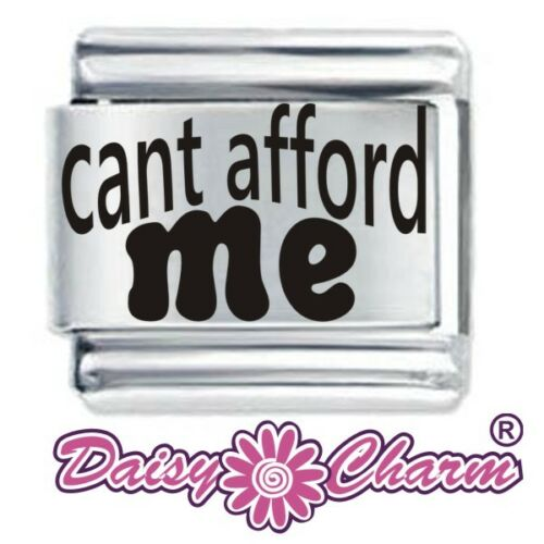 CAN'T AFFORD ME  - 9mm Daisy Charms JSC Fits Classic Size Italian Charm Bracelet