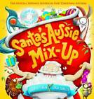 Santa's Aussie Mix-up by Colin Buchanan (Hardback, 2011)