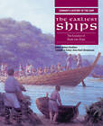 The Earliest Ships: The Evolution of Boats into Ships by Robert Gardiner (Paperback, 2004)