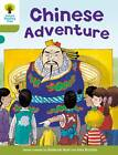 Oxford Reading Tree: Level 7: More Stories A: Chinese Adventure by Roderick Hunt (Paperback, 2011)