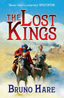 The Lost Kings by Bruno Hare (Paperback, 2011)