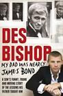 My Dad Was Nearly James Bond by Des Bishop (Paperback, 2011)