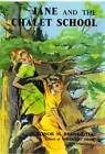 Jane of the Chalet School by Elinor M. Brent-Dyer (Paperback, 2013)