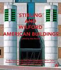 Stirling and Wilford American Buildings by Craig Hodgetts, Gary Wolf, Peter Papademetriou (Paperback, 2013)