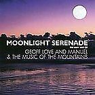 Geoff Love - Moonlight Serenade (The Very Best Of And Manuel & The Music Of The Mountains, 2006)