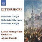 Karl Ditters von Dittersdorf - Dittersdorf: Sinfonia in D major; Sinfonia in E flat major; Sinfonia in A major (2006)