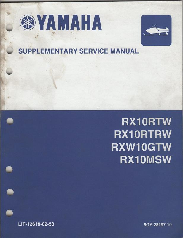 2007 YAMAHA SNOWMOBILE RX10RTW SUPPLEMENT SERVICE