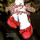 The Ruby Red Slippers by Dee Dee Fox (Paperback / softback, 2010)
