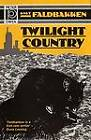 Twilight Country by Knut Faldbakken (Hardback, 1993)