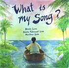 What is My Song? by Sheila Fabricant Linn, Dennis Linn (Hardback, 2004)