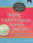 Helping English Language Learners Succeed by Carmen Zuniga Dunlap, Evelyn Marino Weisman (Paperback / softback, 2006)