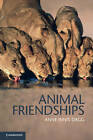 Animal Friendships by Anne Innis Dagg (Paperback, 2011)