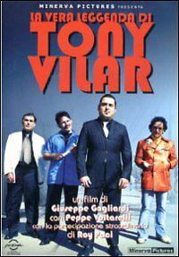 La vera leggenda di Tony Vilar. 1 DVD MINERVA PICTURES, di G. Gagliardi