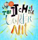 The Itch of the Golden Nit by Dave Ingham (Hardback, 2011)