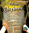 Save the Asian Elephant by Richard Spilsbury, Louise Spilsbury (Paperback, 2007)