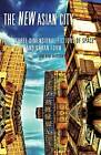 New Asian City: Three-dimensional Fictions of Space and Urban Form by Jini Kim Watson (Paperback, 2011)