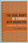 The Legal Rights of Students with Disabilities: International Perspectives by Rowman & Littlefield (Hardback, 2011)