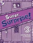 Super Surprise: 3: Activity Book and Multi-ROM Pack by Vanessa Reilly, Sue Mohammed (Mixed media product, 2010)