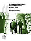OECD Reviews of Human Resource Management in Government: Brazil 2010: Federal Government by Organization for Economic Co-operation and Development (OECD) (Paperback, 2010)