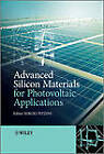 Advanced Silicon Materials for Photovoltaic Applications by John Wiley and Sons Ltd (Hardback, 2012)