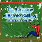 Christmas Beneath the Lake: From the Adventures of Bob the Bullfrog by Darrel L Hammon (Paperback / softback, 2012)