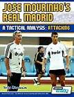 Jose Mourinho's Real Madrid - A Tactical Analysis: Attacking by Terzis Athanasios (Paperback, 2012)