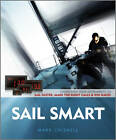 Sail Smart by Mark Chisnell (Paperback, 2012)