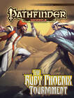 Pathfinder Module: The Ruby Phoenix Tournament by Tim Hitchcock (Paperback, 2012)