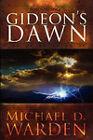 Gideon's Dawn by Michael Warden (Paperback, 2008)