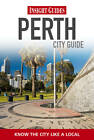 Insight Guides: Perth City Guide by APA Publications (Paperback, 2011)