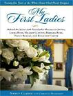 My First Ladies: Twenty-Five Years as the White House Chief Floral Designer by Christie Matheson, Nancy Clarke (CD-Audio, 2011)