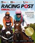 Racing Post Annual: 2012 by Raceform Ltd (Paperback, 2011)
