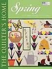 Quilter's Home: Spring by Lois Krushina Fletcher (Paperback, 2005)