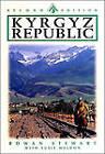 Kyrgyzstan Republic: Heart of Central Asia by Susie Weldon, Rowan Stewart (Paperback, 2003)