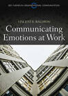 Communicating Emotion at Work by Vincent R. Waldron (Paperback, 2011)