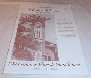 VINTAGE 1995 PLAQUEMINES PARISH COURTHOUSE 1846 HISTORY WOODLAND PLANTATION DOWN