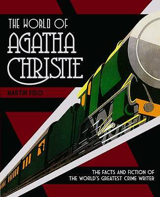 Excellent, The World of Agatha Christie: The Facts and Fiction of the World's Gr