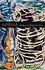 Odessa: Poems by Patricia Kirkpatrick (Paperback, 2013)