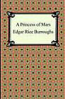 A Princess of Mars by Edgar Rice Burroughs (Paperback / softback, 2005)