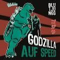 Godzilla Auf Speed von Blutjungs (2010)