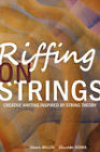 Riffing on Strings: Creative Writing Inspired by String Theory by Scriblerus Press (Paperback / softback, 2008)